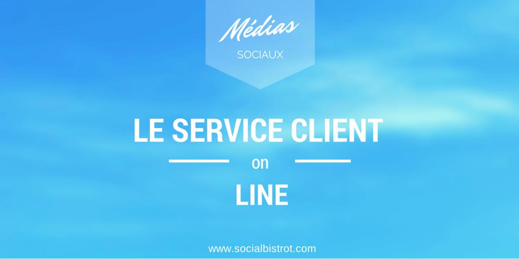 service client & réseaux sociaux